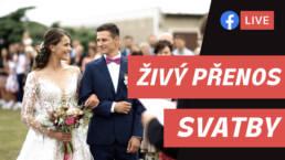 Živý přenos svatby - livestream